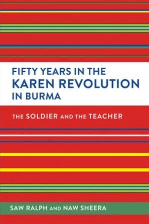 Book cover of Fifty Years in the Karen Revolution